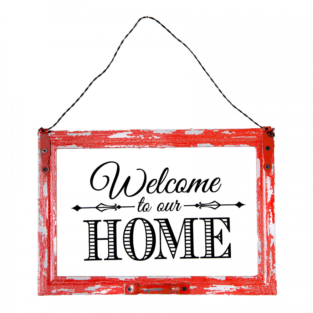 Welcome To Our Home: Wooden Welcome To Our Home Window Sign [76616